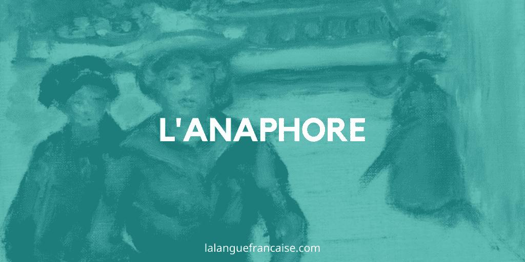 Anaphore – Figure de style [définition et exemples]