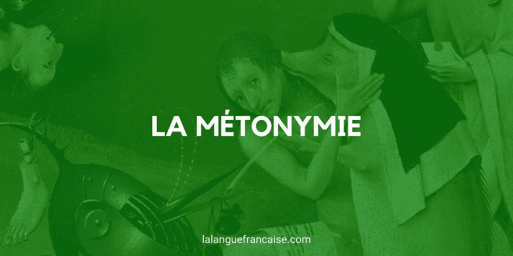 Métonymie - Figure de style [définition et exemples]