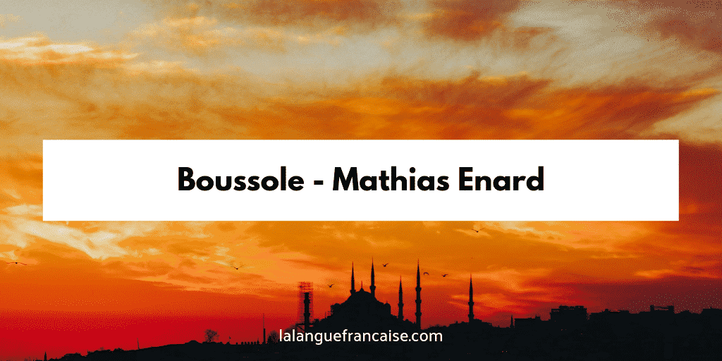 Mathias Enard : Boussole - critique