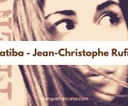 Jean-Christophe Rufin : Katiba – critique