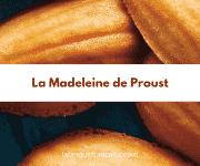 Marcel Proust, Du côté de chez Swann : La madeleine