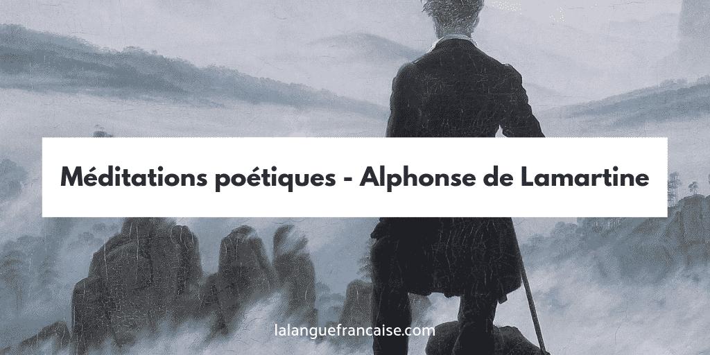 Méditations Poértiques Alphonse de Lamartine