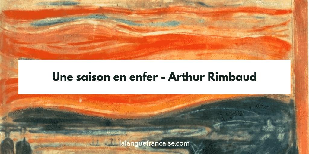 Saison en enfer Arthur Rimbaud