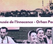 Orhan Pamuk : Le musée de l'Innocence – critique