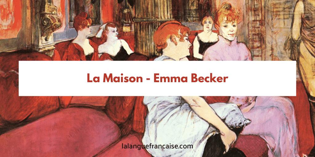 Emma Becker : La maison - critique