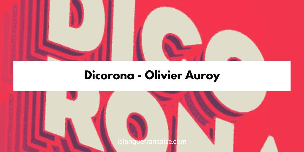 Lecture-interview du Dicorona d'Olivier Auroy, éditions Intervalles