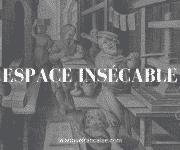Espace insécable : le guide complet