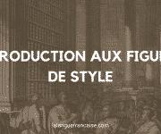Introduction aux figures de style