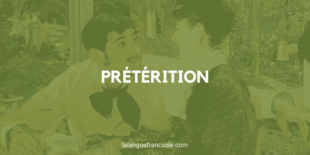 La prétérition – figure de style [définition et exemples]