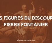 Fiche de lecture : Les figures du discours, Pierre Fontanier