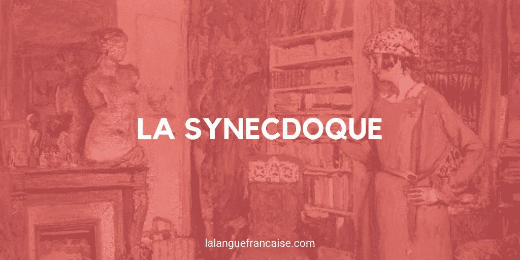 synecdoque figure de style