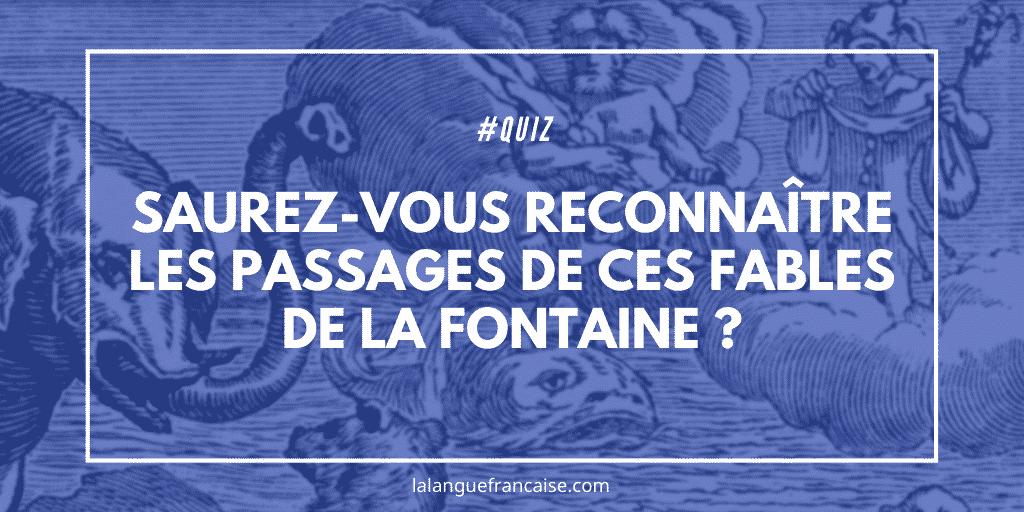 Quiz : saurez-vous reconnaître les passages de ces fables de La Fontaine ?