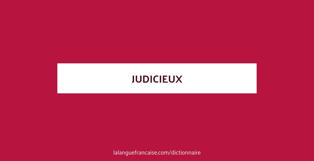 Judicieux Synonyme